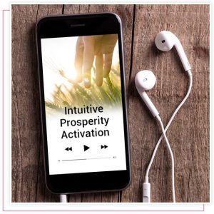 Intuitive Prosperity Activation